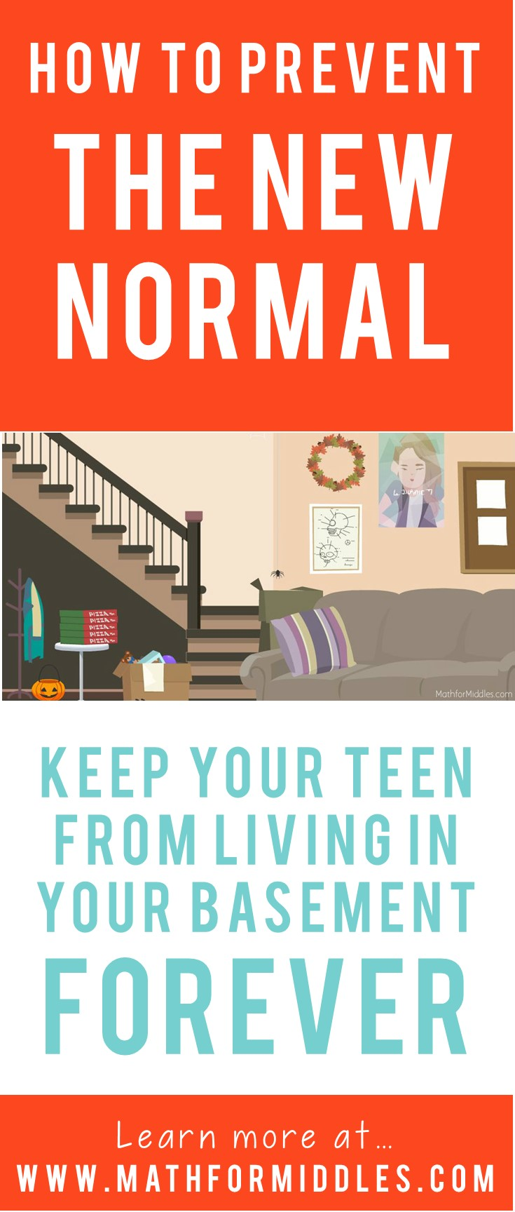 Prevent the 'New Normal': How to Keep Your Teen from Living in Your Basement Forever [005]