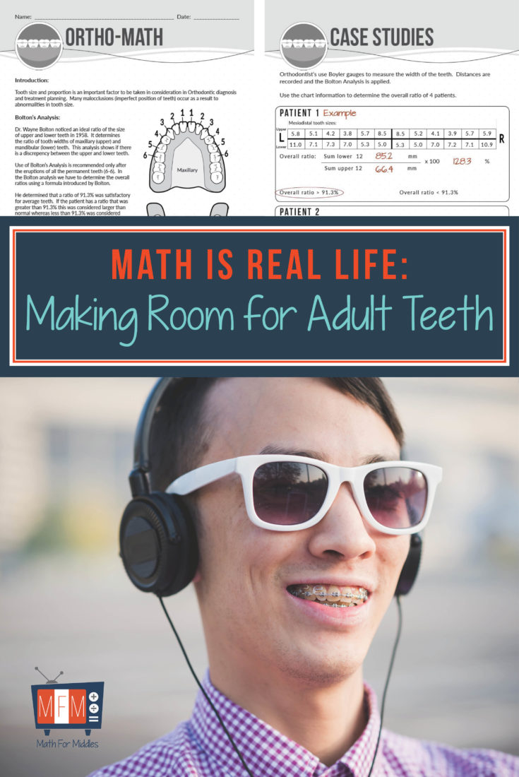 Real Life Math: Orthodontist Math | mathformiddles.com/ortho