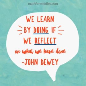 We learn by DOING if we REFLECT on what we have done.