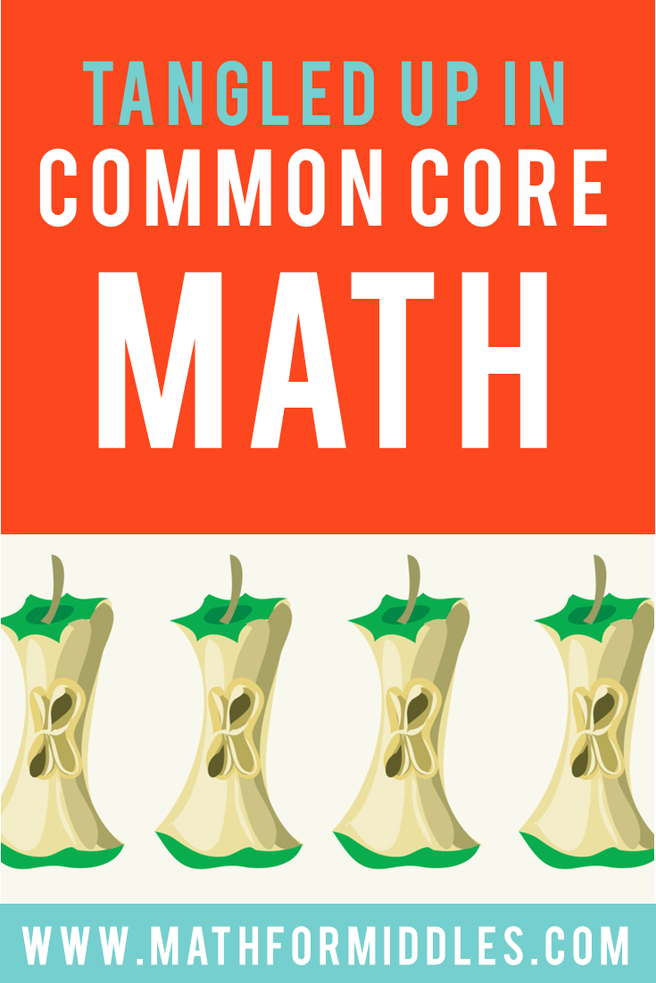 Tangled Up in Common Core Math