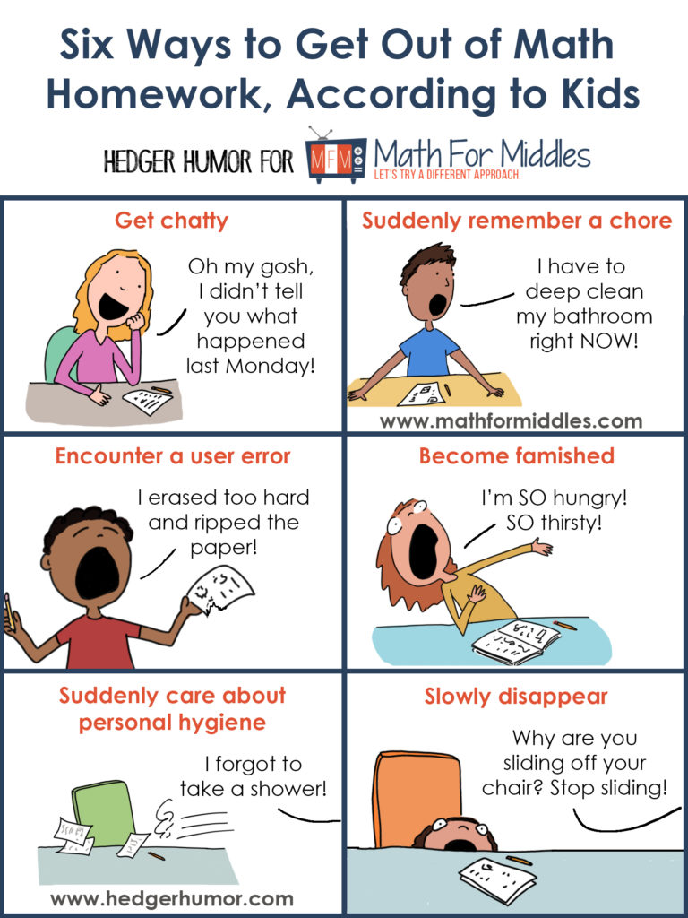 6 Ways to Get Out of Math Homework, According to Kids | MathforMiddles.com