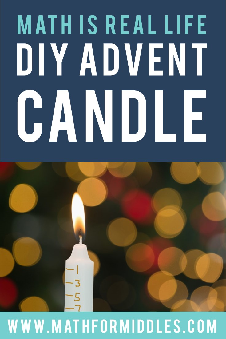 Math is Real Life: DIY Advent Candles