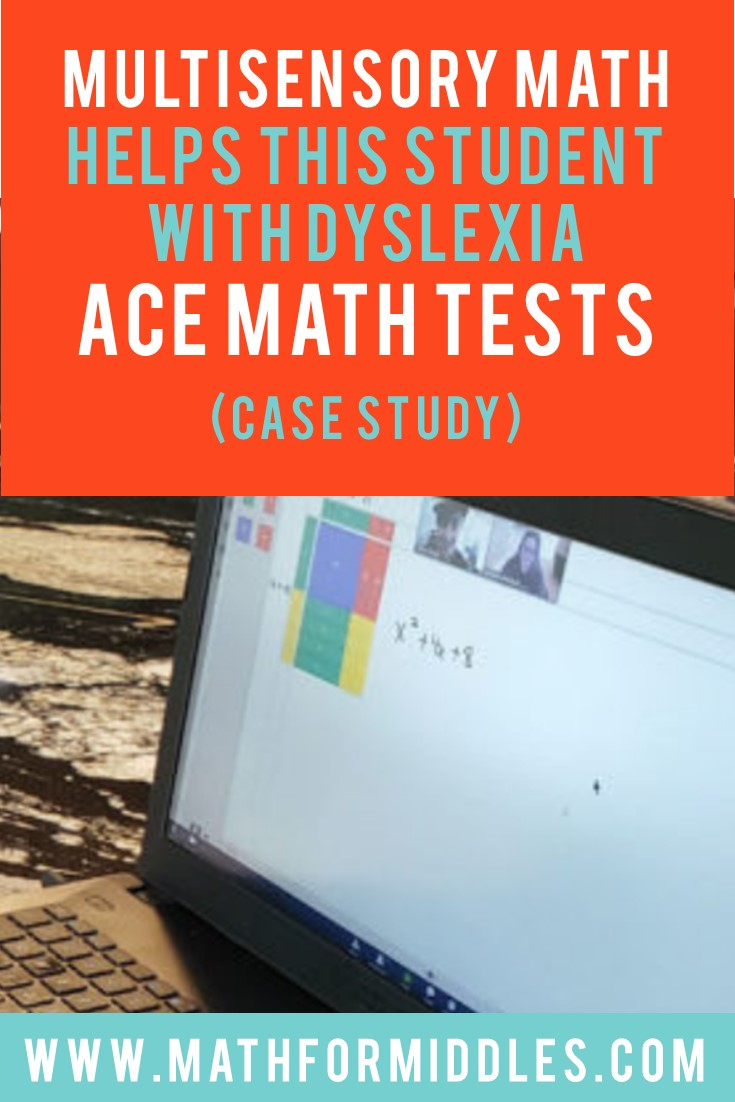 Multisensory Math Helps this Student with Dyslexia Ace Math Tests!