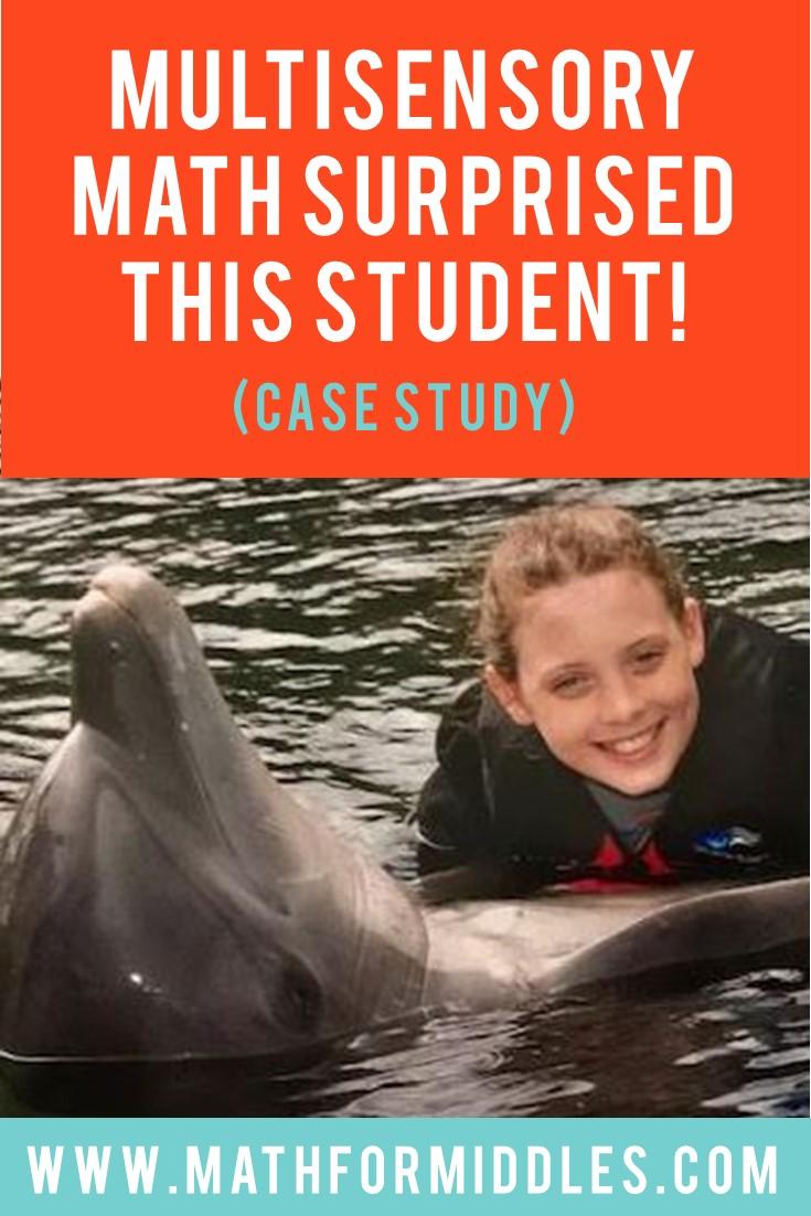 Multisensory Math Surprised This Student!