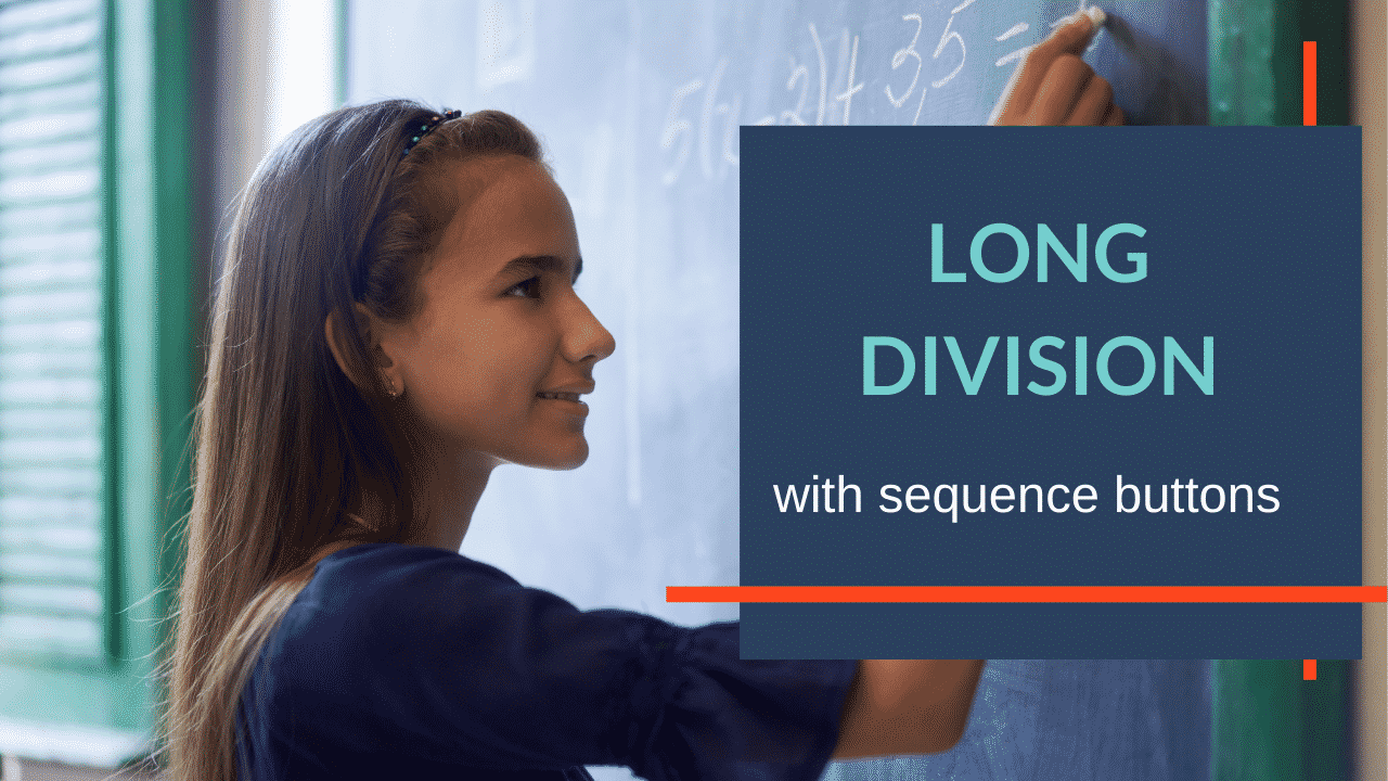 Long Division with Sequence Buttons