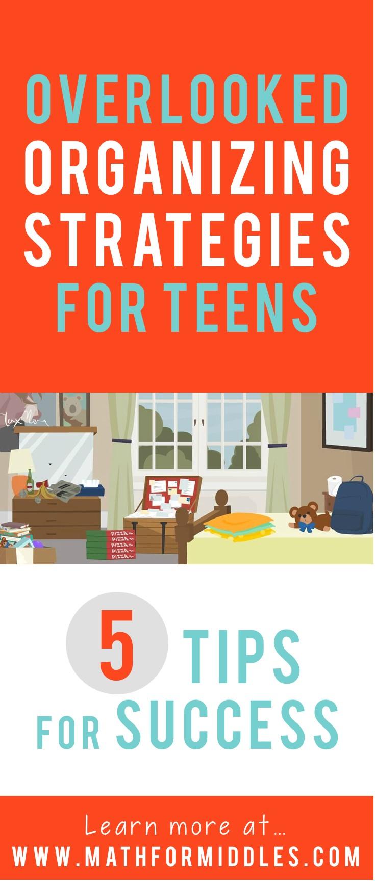 Overlooked Organization Strategies for Teens