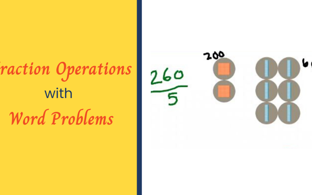 Fraction Operations with Word Problems