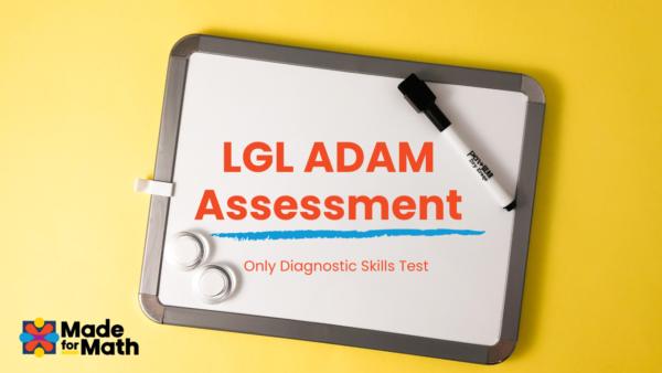LGL ADAM Skills
