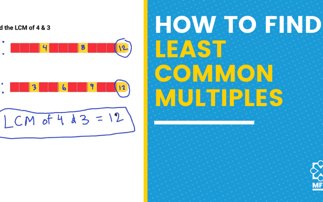How to Find Least Common Multiples