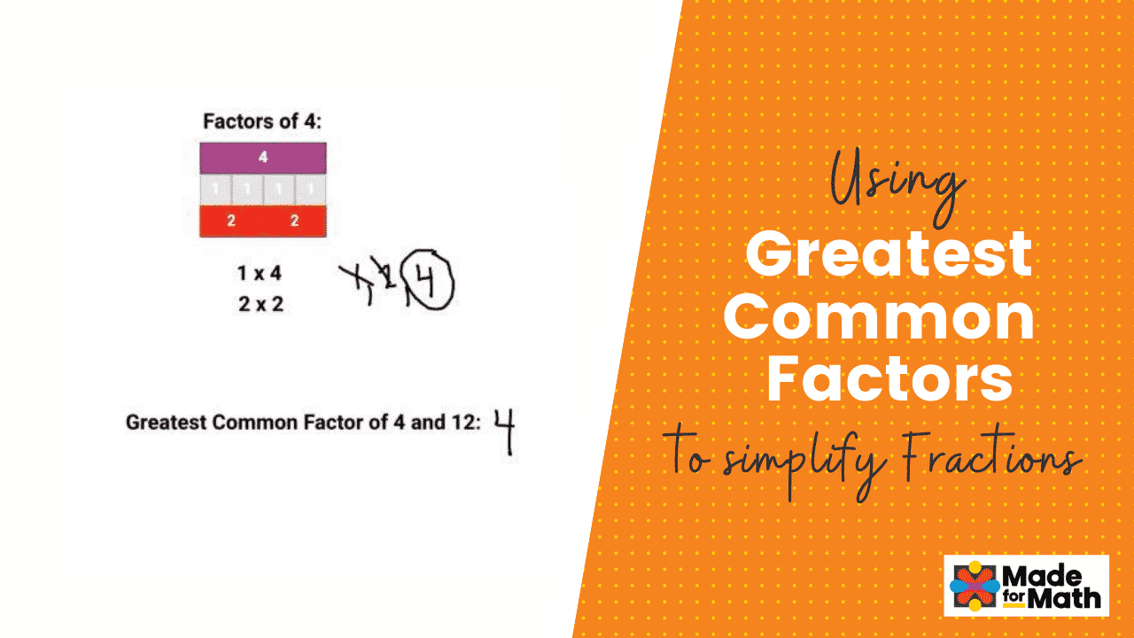 Using Greatest Common Factors to Simplify Fractions