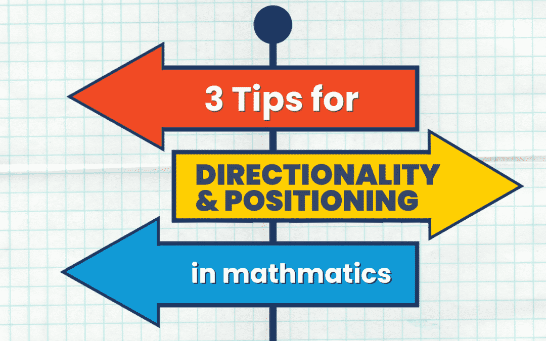 3 Strategies that will benefit every dyslexic student with directionality