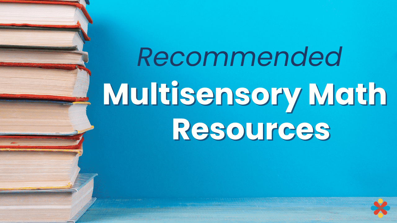 The multisensory math & dyslexia book that Adrianne adores + 10 more recommended resources!