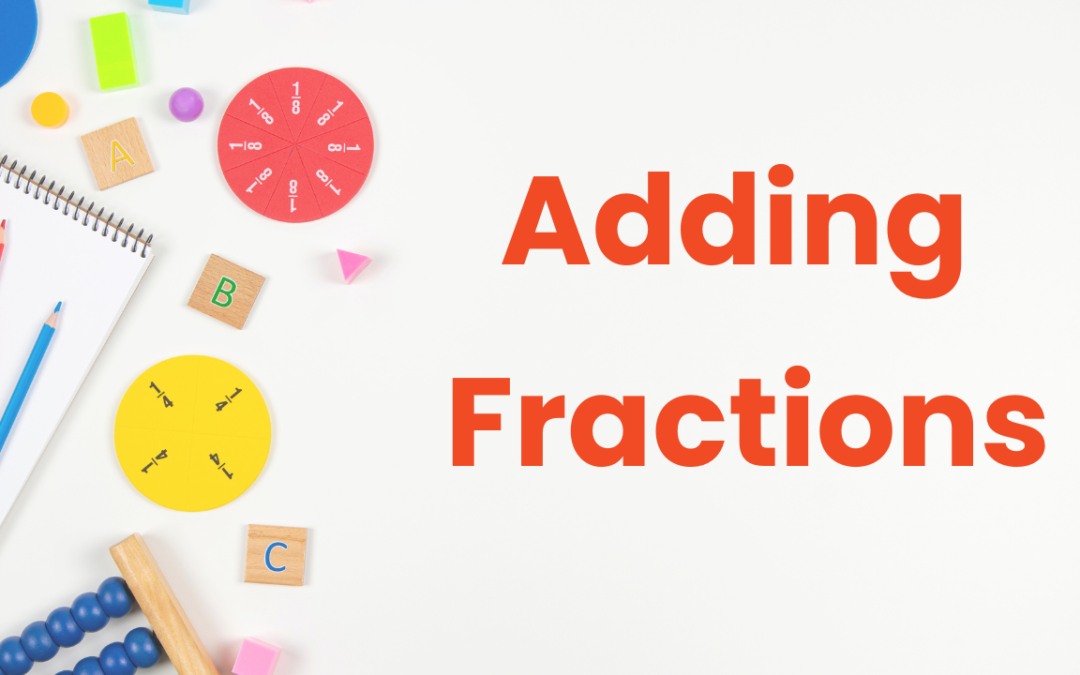 The Multisensory way to add fractions in less than 9 minutes