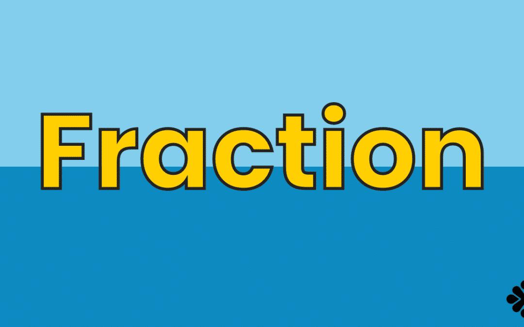 Math Vocabulary: Fraction