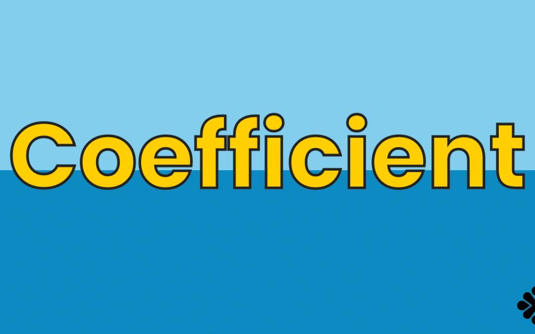 Math Vocabulary: Coefficient